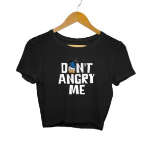 Dont-Angry-Me Crop Top